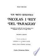 Un mito jesuítico, Nicolás I, Rey del Paraguay
