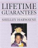 Lifetime Guarantees