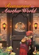 Restaurant to Another World  Light Novel  Vol  1