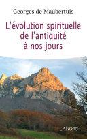 L'évolution spirituelle de l'antiquité à nos jours LANORE