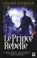 Pdf Le Prince rebelle (Les Moorehawke***) Telecharger