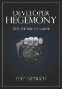 Developer Hegemony