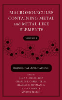 Macromolecules Containing Metal and Metal Like Elements  Volume 3