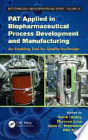 Pat Applied In Biopharmaceutical Process Development And Manufacturing Book PDF