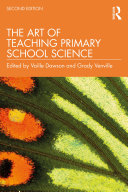 The Art of Teaching Primary School Science Book