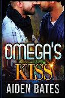 Omega's Kiss