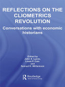 Reflections on the Cliometrics Revolution