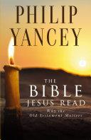 The Bible Jesus Read