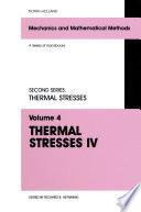 Thermal Stresses IV Book
