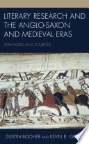 Literary Research and the Anglo-Saxon and Medieval Eras