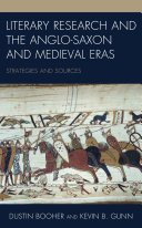 Literary Research and the Anglo Saxon and Medieval Eras