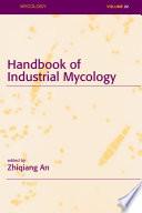 Handbook of Industrial Mycology