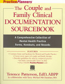The Couple And Family Clinical Documentation Sourcebook