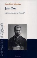 Jean Zoa, prêtre, archevêque de Yaoundé