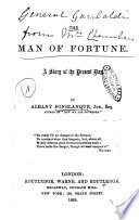 The Man of Fortune a Story of the Present Day
