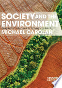 Society and the Environment  : Pragmatic Solutions to Ecological Issues