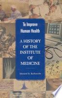 To Improve Human Health