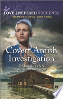 Covert Amish Investigation