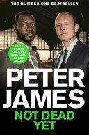 Not Dead Yet: A Roy Grace Novel 8