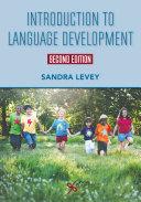 Introduction to Language Development, Second Edition Pdf/ePub eBook