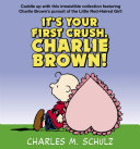 It s Your First Crush  Charlie Brown