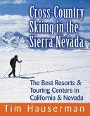 Cross Country Skiing in the Sierra Nevada