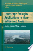 Landscape Ecological Applications in Man Influenced Areas
