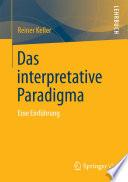 Das Interpretative Paradigma