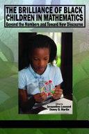 The Brilliance of Black Children in Mathematics