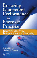 Ensuring Competent Performance in Forensic Practice
