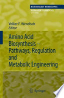 Amino Acid Biosynthesis     Pathways  Regulation and Metabolic Engineering Book