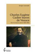 Charles Eugène Cadier baron de Veauce
