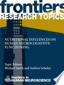 Nutritional influences on human neurocognitive functioning Book