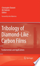 Tribology Of Diamond Like Carbon Films Book PDF