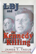 Lbj And The Kennedy Killing Book PDF