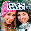 Back to My Knitting
