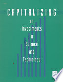 Capitalizing On Investments In Science And Technology