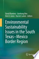Environmental Sustainability Issues In The South Texas Mexico Border Region Book PDF