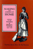 Making the American Home
