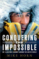 Conquering the Impossible