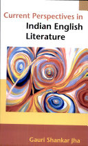 Current Perspectives in Indian English Literature