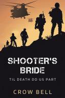 Shooter's Bride