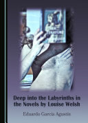Deep into the Labyrinths in the Novels by Louise Welsh
