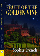 Fruit of the Golden Vine [Pdf/ePub] eBook