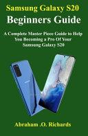 Samsung Galaxy S20 Beginners Guide