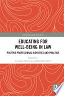 Educating for Well Being in Law