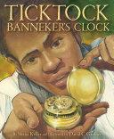 Ticktock Banneker's Clock [Pdf/ePub] eBook