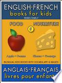 5 - Food | Nourriture - English French Books for Kids (Anglais Français Livres pour Enfants)