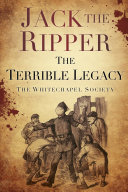 Jack the Ripper Terrible Legacy