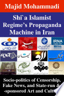 Shi a Islamist Regime   s Propaganda Machine in Iran